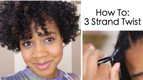 how to do twist hairstyles how to 3 strand twist on natural hair youtube