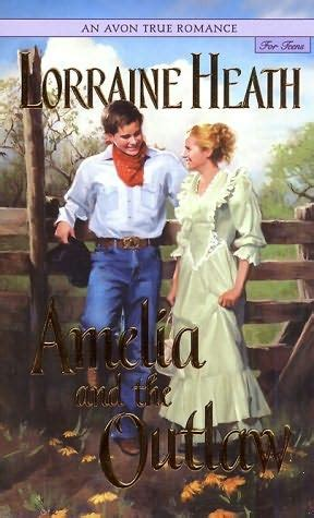 Paket Novel By Lorraine Heath amelia and the outlaw by lorraine heath