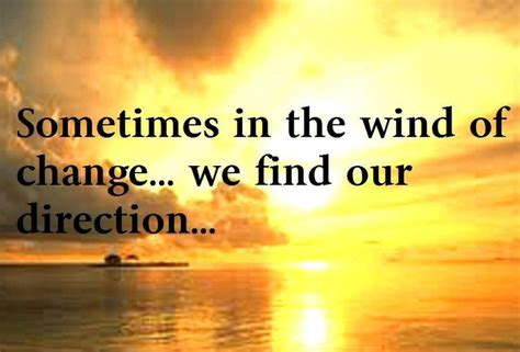 Winds Of Change winds of change quotes quotesgram