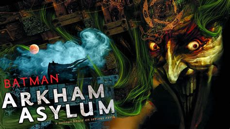 Arkham Asylum A Serious House On Serious Earth Pdf by Batman Arkhamasylum Serious House On Serious Earth By