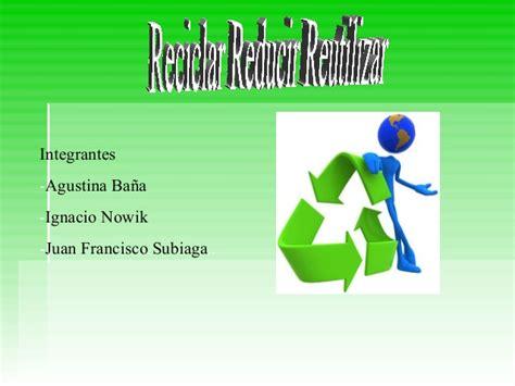Reciclar Reusar Repoblar Html Rincondelvago Apexwallpapers Com | reciclar reducir reusar newhairstylesformen2014 com