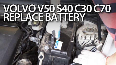 volvo car battery how to replace car battery in volvo c30 s40 v50 c70
