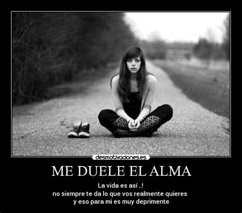 Imagenes Me Duele El Alma | me duele el alma desmotivaciones