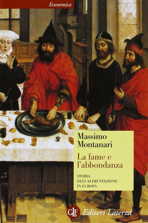 storia alimentazione it la fame e l abbondanza storia dell