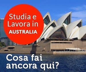 lavorare in con diploma studio e lavoro in australia corso di inglese stage