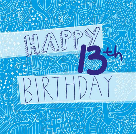 Birthday Cards For 13 Year Boy 80 Outstanding And Cute 13th Birthday Wishes 2016
