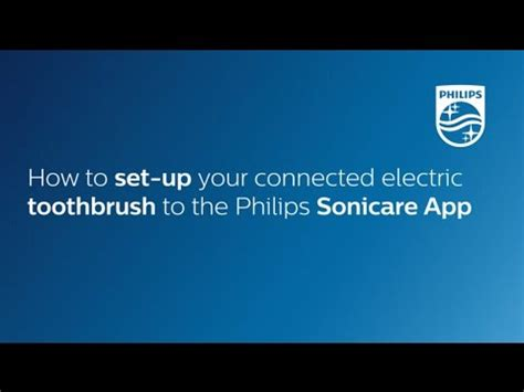 how to set up philips how to set up your connected electric toothbrush to the