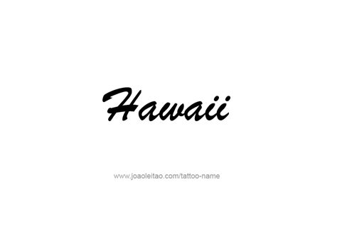 hawaiian names hawaii usa state name designs tattoos with names