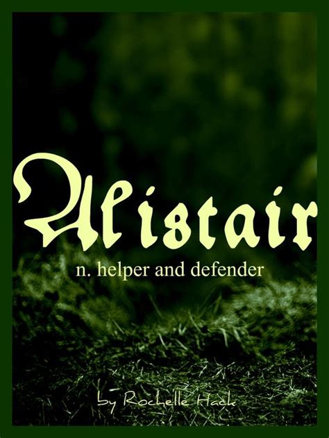 names that protector baby boy name alistair meaning helper and defender origin scottish gaelic http