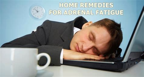 home remedies for adrenal fatigue home remedies