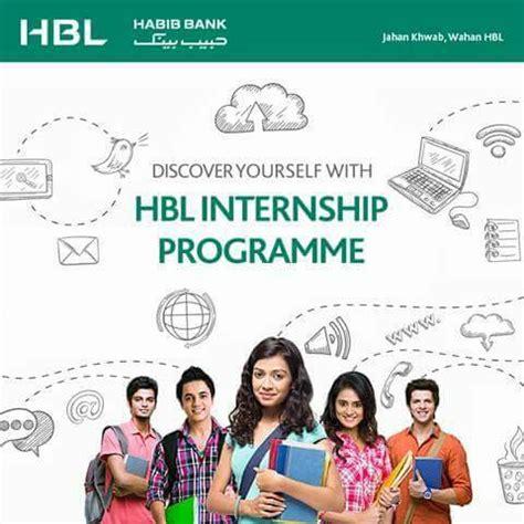 Summer Internship For Mba Students In Banks 2017 by Hbl Internship Program 2017 Summer Habib Bank Limited