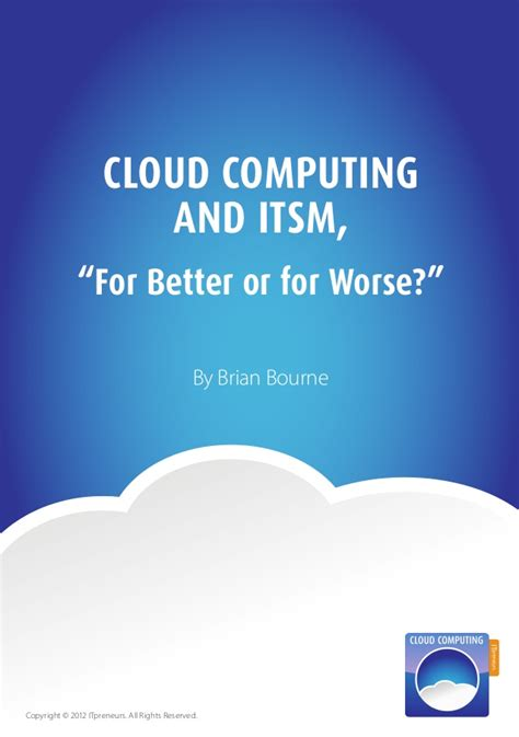 why cloud hosting is better cloud computing itsm for better of for worse