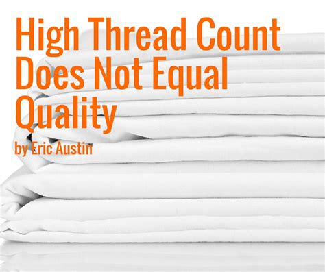 what thread count is high thread count does not equal quality