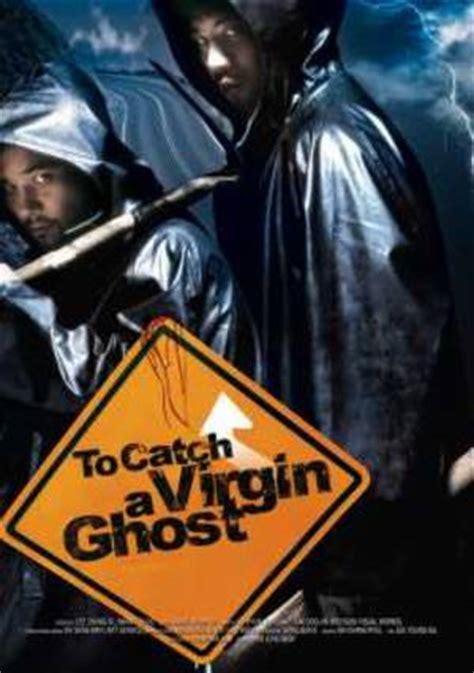film ghost virgin to catch a virgin ghost film