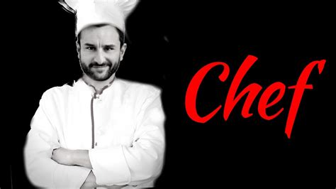 film india chef chef saif ali khan full movie watch online