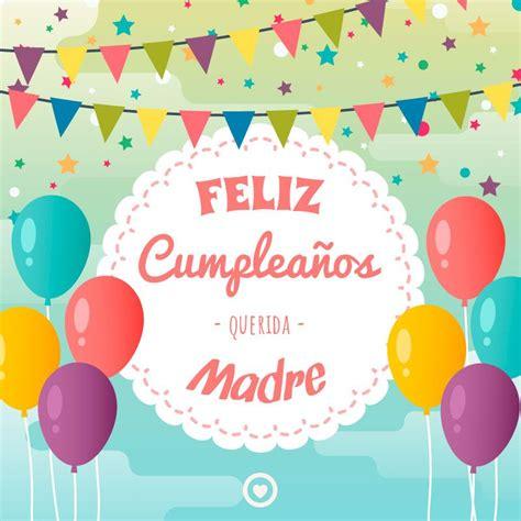 imagenes de feliz cumplea os madre mia bonita tarjeta de feliz cumplea 241 os madre feliz