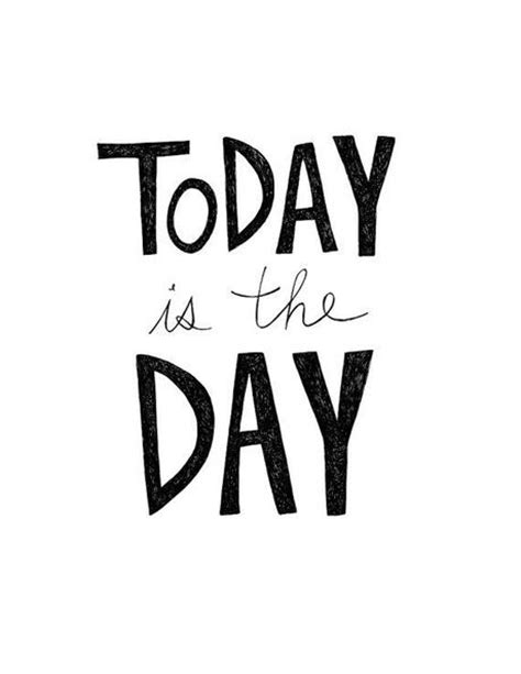 Today Is A Day today is the day paperblog