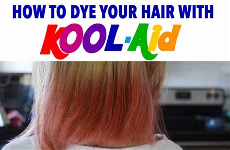 coloring hair with kool aid how to dye your hair with kool aid learn all the tips