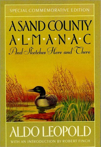 sand county almanac with essays on conservation from round river