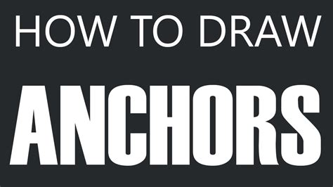 anchor boat you tube how to draw an anchor sailing anchor drawing boat