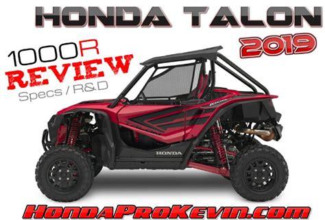 2019 Honda Talon by 2019 Honda Talon 1000 R Review Specs R D More