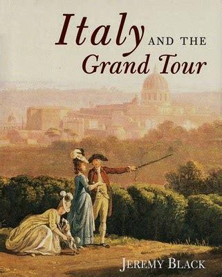 libro the grand tour the 97 il grand tour in italia