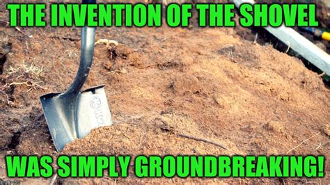 Shovel Meme - breaking imgflip