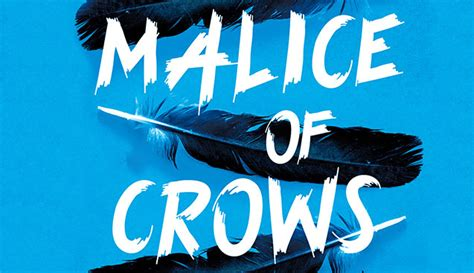Malice Of Crows The Shadow gully foyle