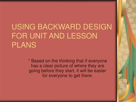 powerpoint design lessons ppt using backward design for unit and lesson plans