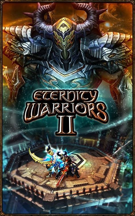 eternity warriors apk eternity warriors 2 apk free android