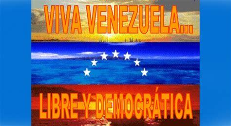 imagenes de venezuela libre por amor a venezuela frentepatriotico com