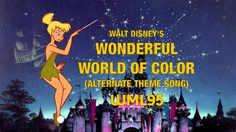 wonderful world of color walt disney s wonderful world of color alternate theme