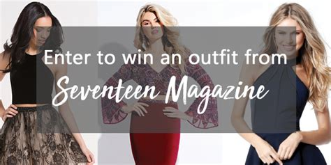 Seventeen Magazine Sweepstakes - seventeen magazine dressgoals sweepstakes