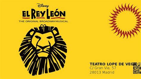 entradas al rey leon madrid entradas para ver el rey leon unifeed club