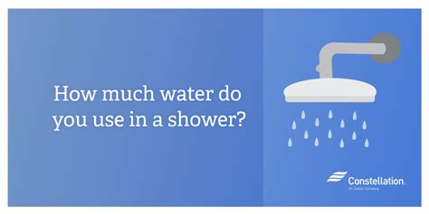 how do you use how much water do you use in a shower constellation