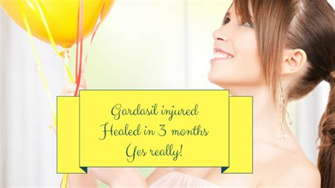 Hpv Detox by Gardasil Vaccine Injury Healed In 3 Months Yes Really