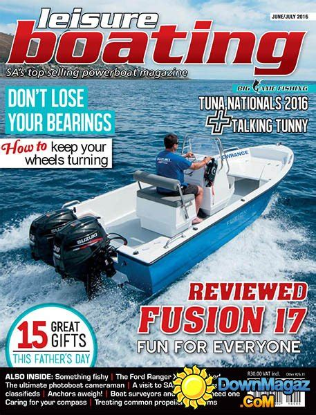 leisure boating magazine leisure boating june july 2016 187 download pdf