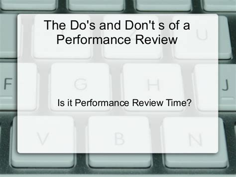 home appraisal do s and don ts dos and donts of your performance review