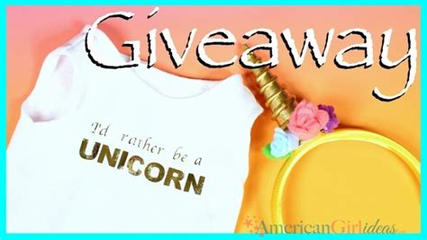 American Girl Giveaway - american girl doll unicorn outfit giveaway american girl ideas american girl ideas