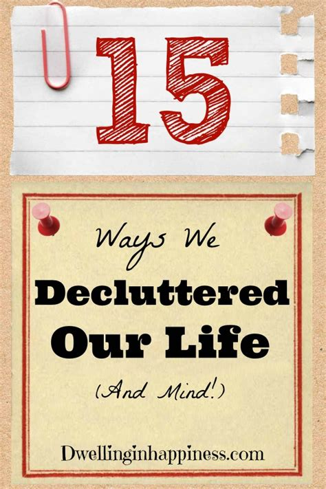 decluttered meaning 15 ways we decluttered our and mind