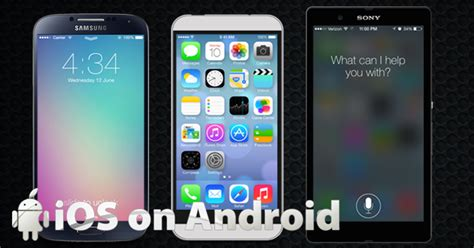 ios on android phone ios on android how to run ios operating system on android devices
