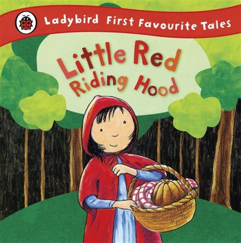 first favourite tales little ladybird first favourite tales little red riding hood scholastic kids club