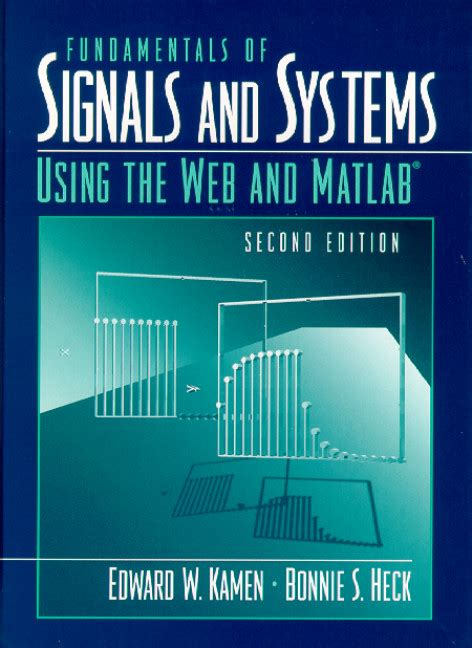 Signal And Systems 13ed kamen heck fundamentals of signals and systems using