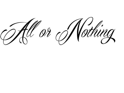 all or nothing tattoo 32 best all or nothing images on