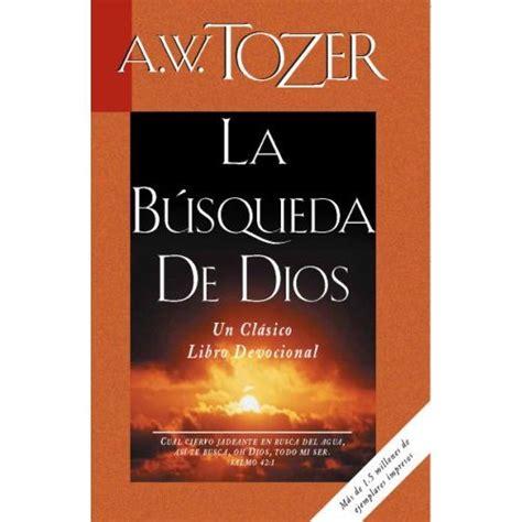 libro en busca de la la b 250 squeda de dios un cl 225 sico libro devocional logos bible software