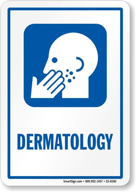 dermatology dermatologist hospital sign skin disease