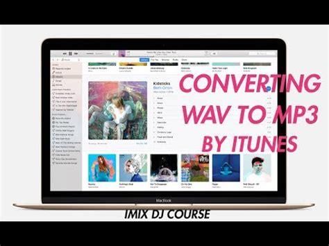 download mp3 dj thai itunes audio file convert for dj making mixtape wav to mp3