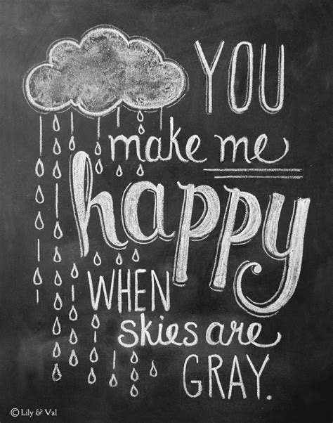 love the gray you make me baby quotes quotesgram
