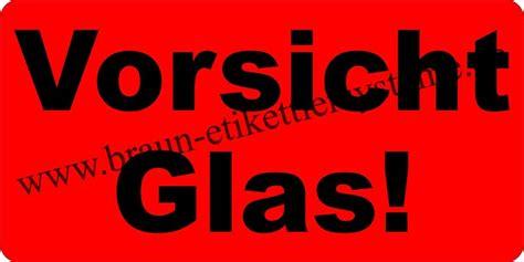 Achtung Zerbrechlich Aufkleber Post by Warnetiketten Quot Vorsicht Glas Quot