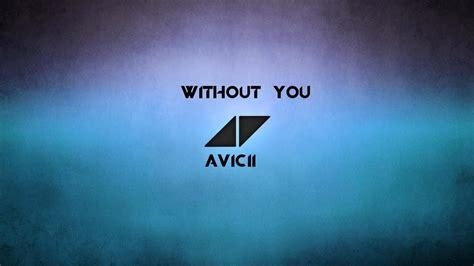 download mp3 without you avicii vietsub kara without you avicii ft sandro cavazza